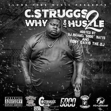 c struggs why not hustle